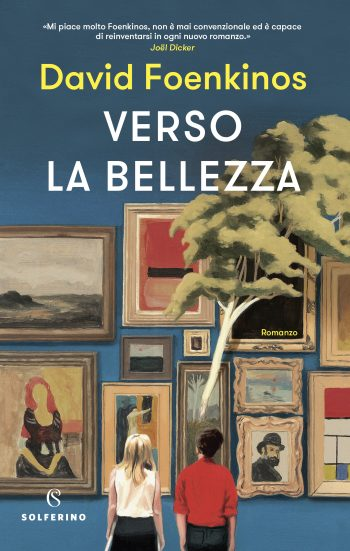 copertina-David-Foenkinos-Verso-la-bellezza-350x551.jpg